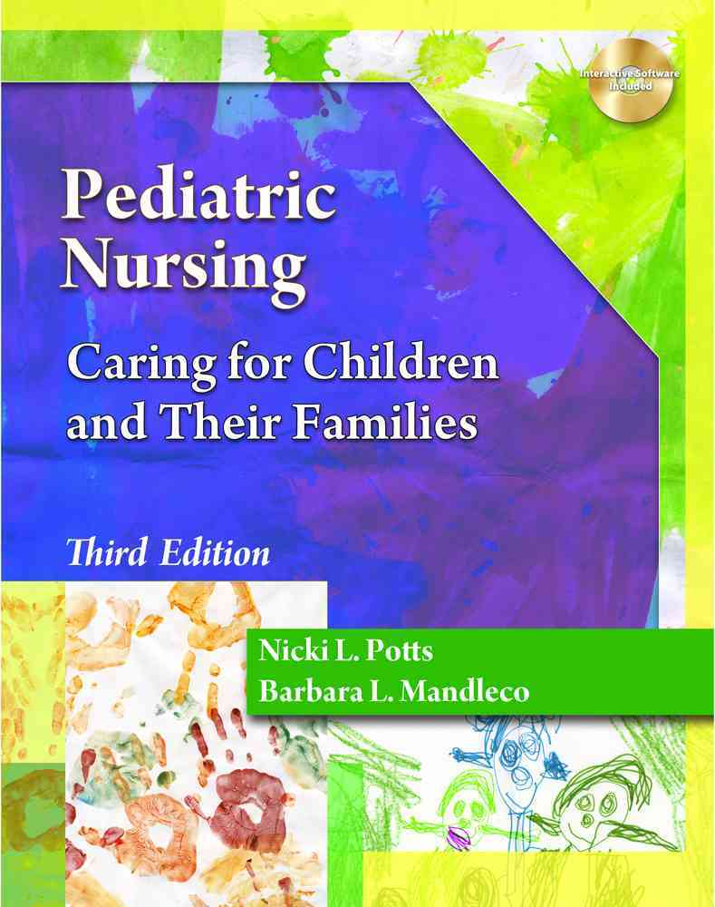 Pediatric Nursing By Potts, Nicki L., Ph.D./ Mandleco, Barbara L.